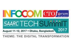 INFOCOM CTO Forum SAARC Tech Summit 2017